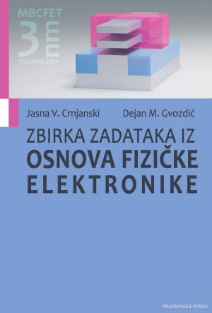 Zbirka zadataka iz fizičke elektronike, Akademska misao